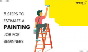 5 Steps to Estimate a Painting Job for beginners