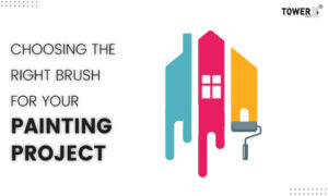 Choosing the Right Brush for Your Painting Project