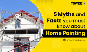 5 Myths and Facts you must know about Home Painting
