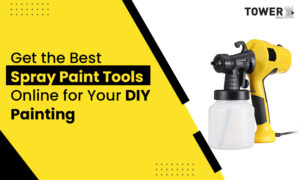 Get the Best Spray Paint Tools Online for Your DIY Painting