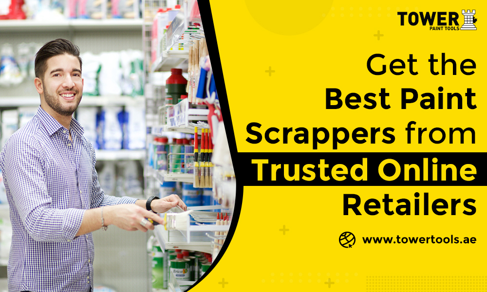 Get the Best Paint Scrappers Online in UAE from Trusted Online Retailers